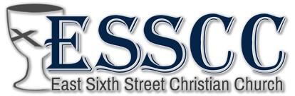 ESSCC | EAST SIXTH STREET CHRISTIAN CHURCH